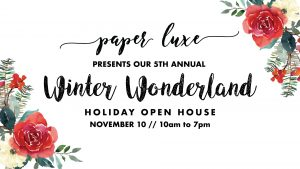 Paper Luxe 2018 Holiday Open House Tacoma