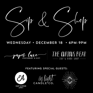 Paper Luxe & Curious Bear Sip & Shop